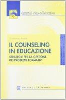 Il counseling in educazione - Amenta Giambattista