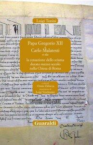 Copertina di 'Papa Gregorio XII e Carlo Malatesti'
