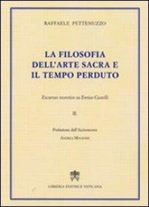 Copertina di 'La filosofia dell'arte sacra e il tempo perduto'