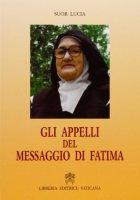 Gli appelli del messaggio di Fatima - Lucia (suor)