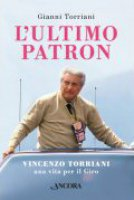 L' ultimo patron - Torriani Gianni