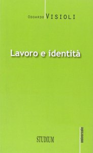 Copertina di 'Lavoro e identità'