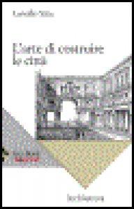 Copertina di 'L' arte di costruire le città'