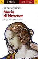 Maria di Nazaret - Adriana Valerio
