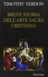 Copertina di 'Breve storia dell'arte sacra cristiana'