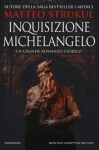 Copertina di 'Inquisizione Michelangelo'