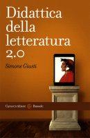 Didattica della letteratura 2.0 - Simone Giusti