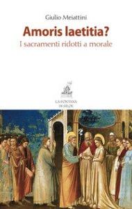 Copertina di 'Amoris laetitia?'