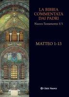 La Bibbia commentata dai Padri. Nuovo Testamento [vol_1.1] / Matteo 1-13