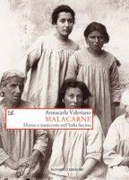 Malacarne. Donne e manicomio nell'Italia fascista - Valeriano Annacarla