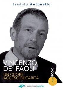 Copertina di 'Vincenzo De' Paoli. Un cuore acceso di carità'