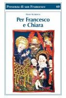 Per Francesco e Chiara - Accrocca Felice