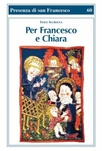 Copertina di 'Per Francesco e Chiara'