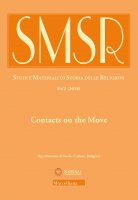 SMSR. 84/2 (2018): Contacts on the Move. Toward a Redefinition of Christian-Islamic Interactions in the Early Modern Mediterranean and Beyond.