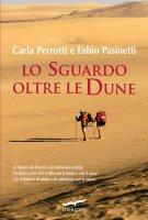 Lo sguardo oltre le dune - Carla Perrotti