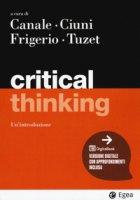 Critical thinking. Con Contenuto digitale per accesso on line
