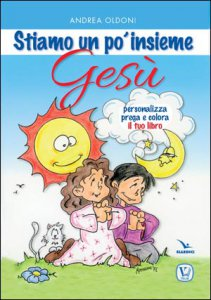 Copertina di 'Stiamo un po' insieme Gesù'