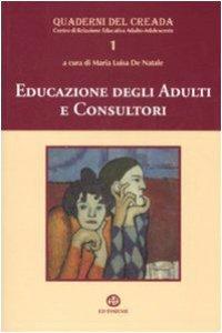Copertina di 'Educazione degli adulti e consultori'