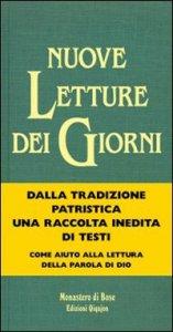 Copertina di 'Nuove letture dei giorni. Testi dei padri d'oriente e d'occidente per tutti i tempi liturgici'