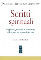Scritti spirituali - Jacques-Bénigne Bossuet