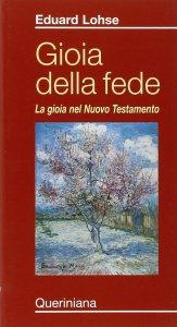 Copertina di 'Gioia della fede. La gioia nel Nuovo Testamento'