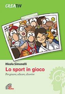 Copertina di 'Lo sport in gioco'