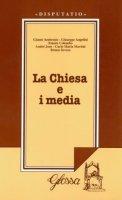 La chiesa e i media. Atti del Convegno (dal 27 al 28 febbraio 1996)
