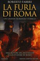La furia di Roma - Fabbri Roberto