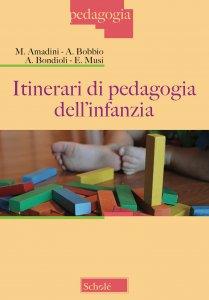 Copertina di 'Itinerari di pedagogia dell'infanzia'