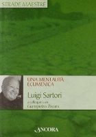 Una mentalità ecumenica. Luigi Sartori a colloquio con Giampietro Ziviani - Sartori Luigi, Ziviani Giampietro