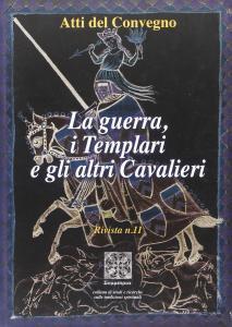 Copertina di 'La guerra, i templari e gli altri cavalieri'