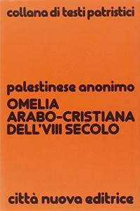Copertina di 'Omelia arabo-cristiana dell'VIII secolo'