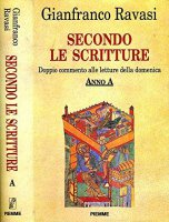 Secondo le Scritture - Gianfranco Ravasi