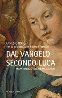 Dal Vangelo secondo Luca - Ernesto Borghi