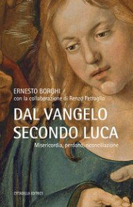 Copertina di 'Dal Vangelo secondo Luca'