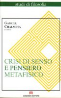 Crisi di senso e pensiero metafisico