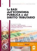 Le basi dell'Economia pubblica e del Diritto tributario - Alessandro Balestrino, Claudia De Rosa, Sergio Gallo, Maria Pierro