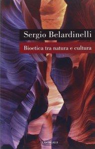 Copertina di 'Bioetica tra natura e cultura'