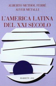 Copertina di 'America Latina del XXI secolo.  (L')'