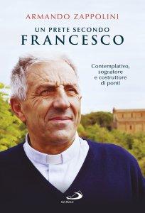 Copertina di 'Un prete secondo Francesco'