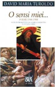 Copertina di 'O sensi miei... Poesie 1948-1988'
