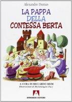 La pappa della contessa Berta - Dumas Alexandre