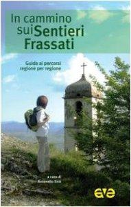 Copertina di 'In cammino sui Sentieri Frassati'