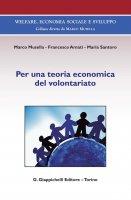 Per una teoria economica del volontariato - Marco Musella, Maria Santoro, Francesco Amati