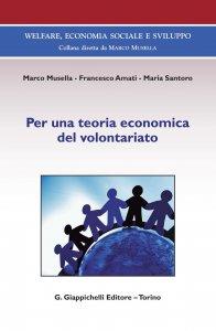 Copertina di 'Per una teoria economica del volontariato'