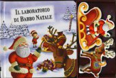 Il piccolo laboratorio di Babbo Natale. Little village. Con gadget
