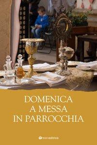 Copertina di 'Domenica a Messa in parrocchia'