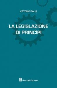 Copertina di 'La legislazione di princìpi'