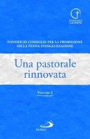 Una pastorale rinnovata - Pontificio Consiglio per la Promozione della Nuova Evangelizzazione