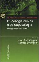 Psicologia clinica e psicopatologia. Un approccio integrato